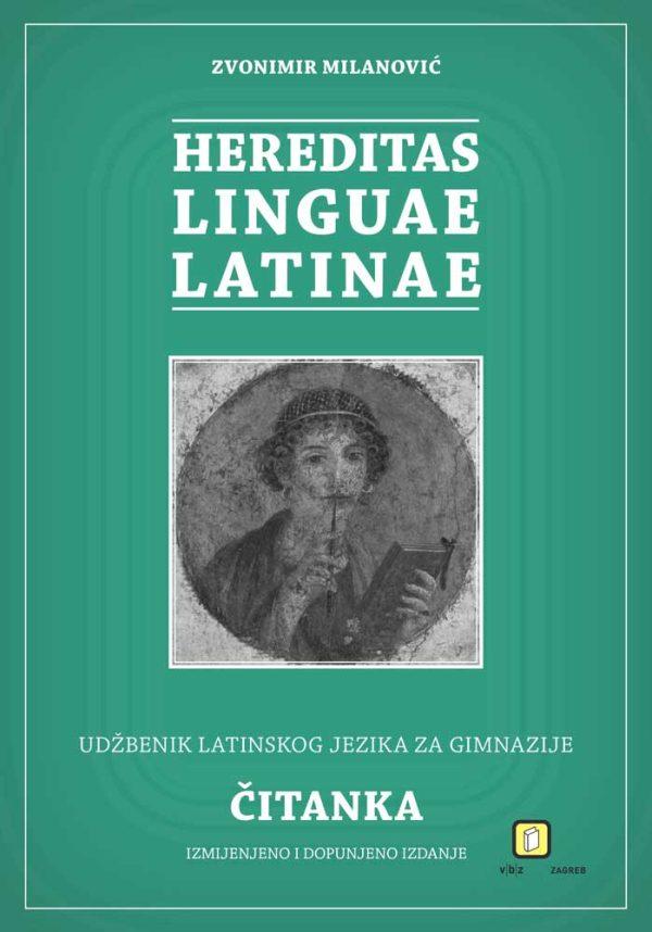Hereditas linguae latinae: radna bilježnica latinskog jezika za prvu godinu učenja u gimnazijama - radna bilježnica  autora Zvonimir Milanović