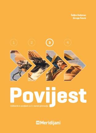 POVIJEST 3 : udžbenik iz povijesti za III. razred gimnazije autora Hrvoje Petrić, Željko Holjevac