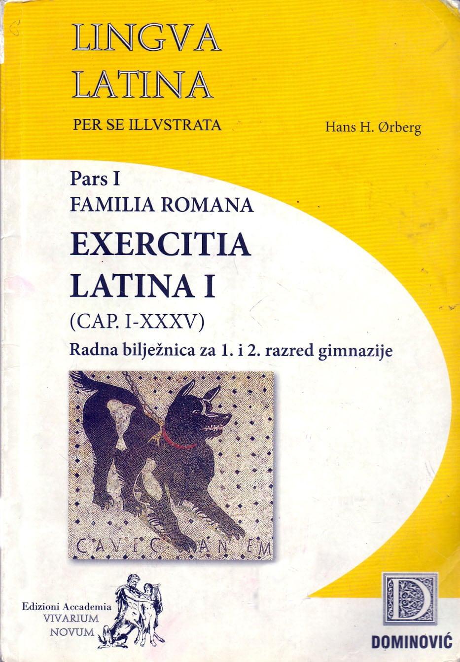lingua latina per se illustrata radna bilježnica:  Pars I, Familia Romana, Exercitia Latina I autora Hans Henning Ørberg