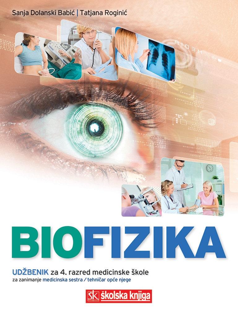 BIOFIZIKA : udžbenik za 4. razred medicinske škole za