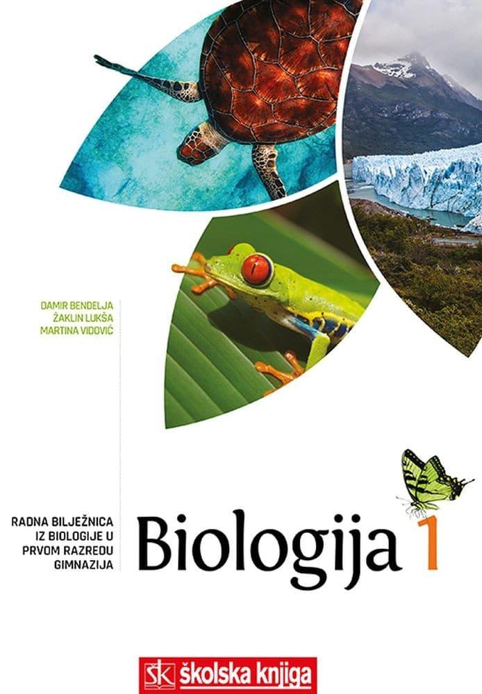 BIOLOGIJA 1 - radna bilježnica za biologiju u 1. razredu gimnazija  autora Damir Bendelja, Žaklin Lukša, Martina Vidović