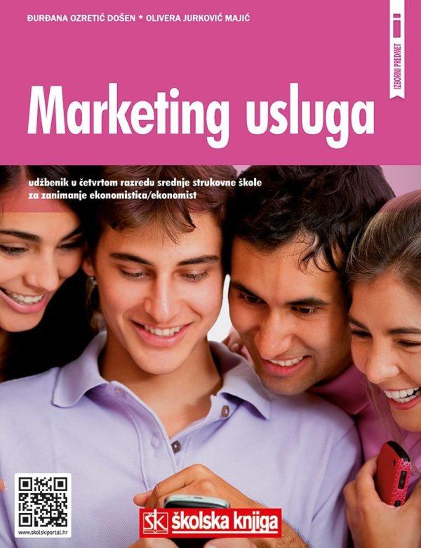 MARKETING USLUGA : udžbenik za 4. razred ekonomske škole autora Đurđana Ozretić Došen, Olivera Jurković Majić