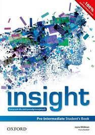 INSIGHT PRE-INTERMEDIATE :  udžbenik engleskog jezika za 1. razred 4-godišnjih strukovnih škola, prvi strani jezik autora Jayne Wildman, Fiona Beddall