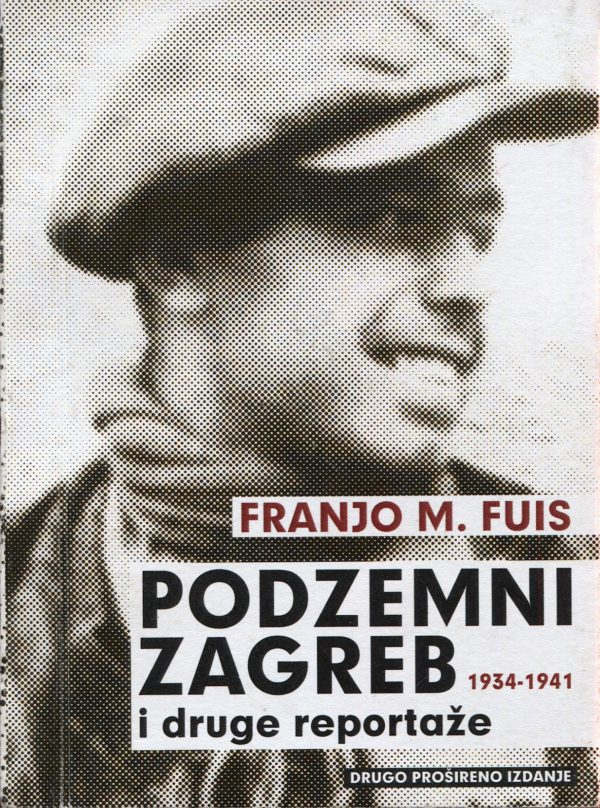 Podzemni Zagreb Fuis Franjo M.