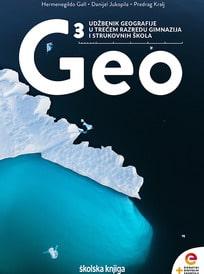 GEO 3 : udžbenik geografije s  dodatnim digitalnim sadržajima u trećem razredu gimnazija i strukovnih škola autora Hermenegildo Gall, Danijel Jukopila, Predrag Kralj