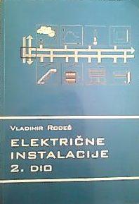 ELEKTRIČNE INSTALACIJE 2 autora Vladimir Rodeš