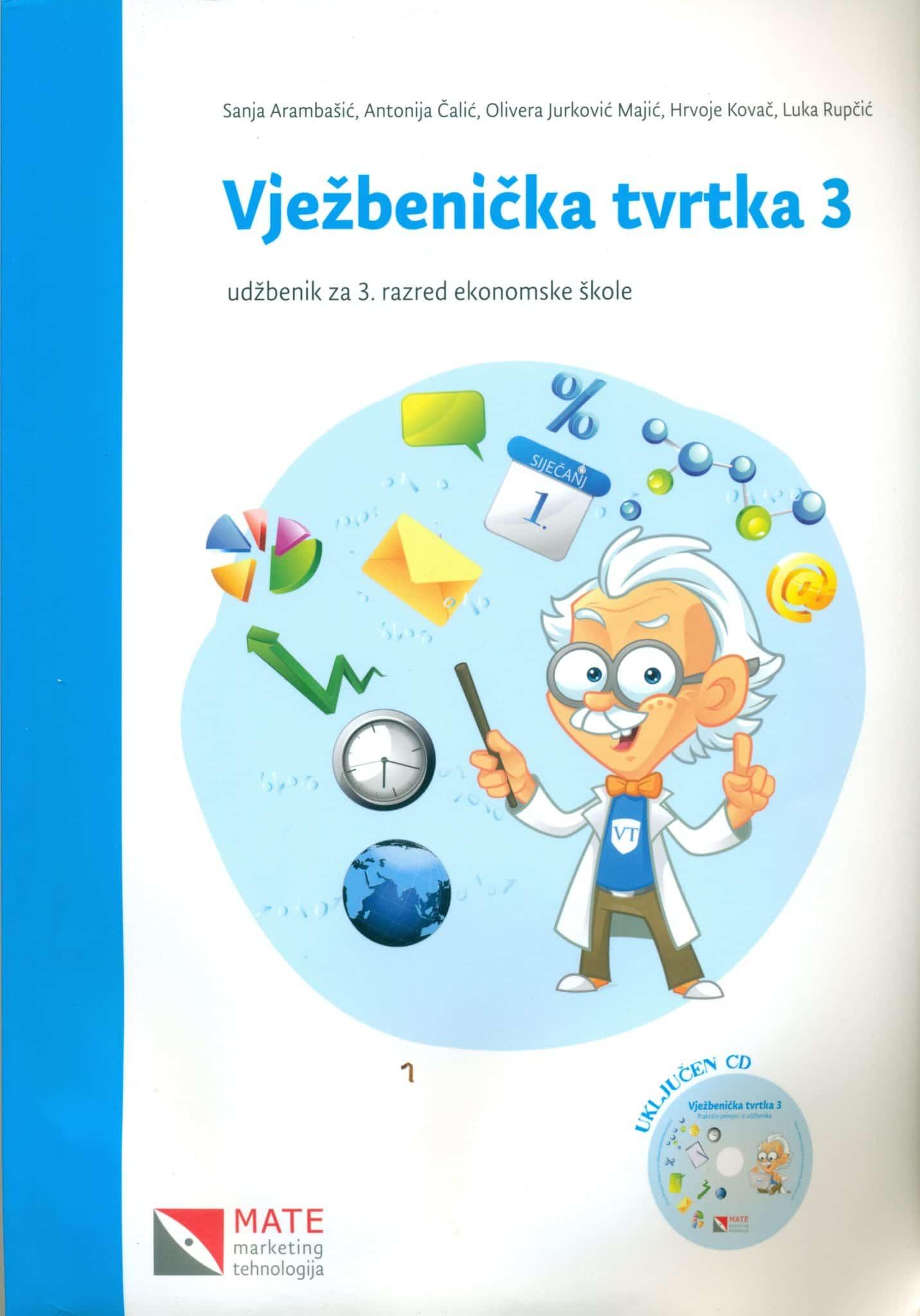 VJEŽBENIČKA TVRTKA 3 : udžbenik za 3. razred ekonomske škole