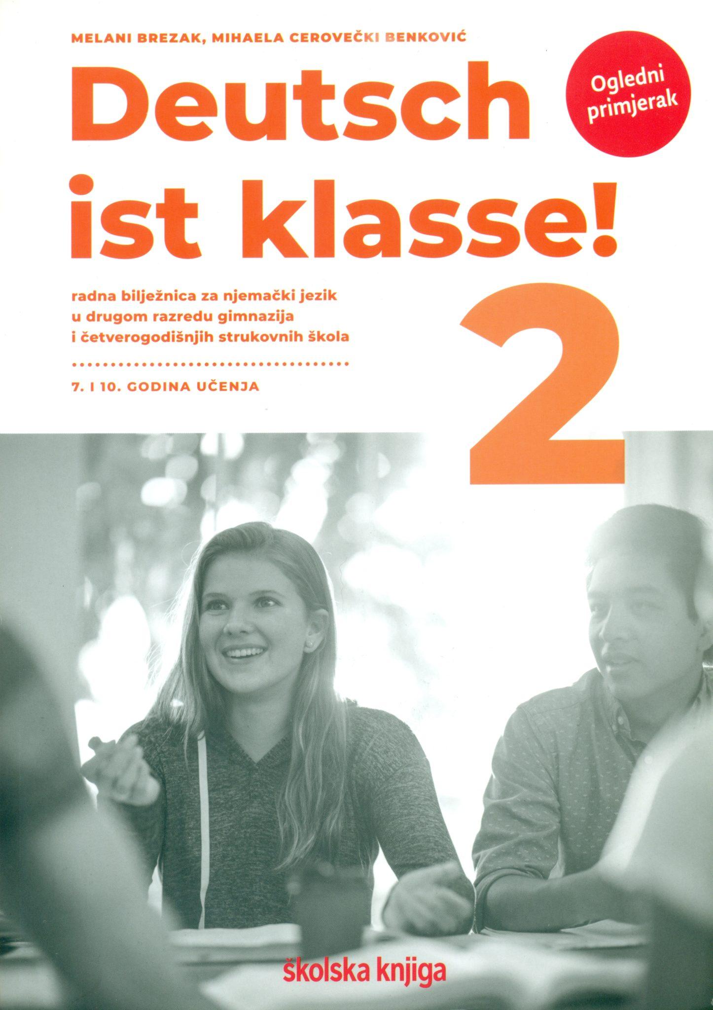 deutsch ist klasse! 2: radna bilježnica njemačkog jezika