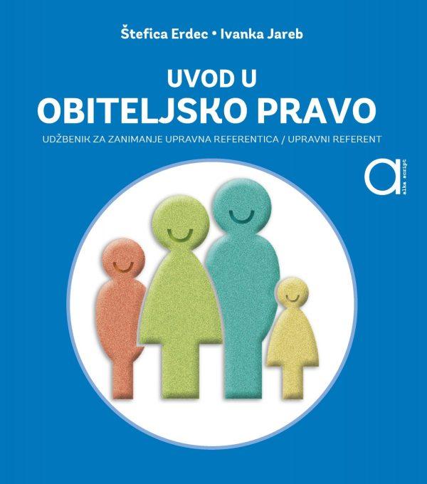 UVOD U OBITELJSKO PRAVO : udžbenik za 3. razred srednje strukovne škole autora Štefica Erdec, Ivanka Jareb