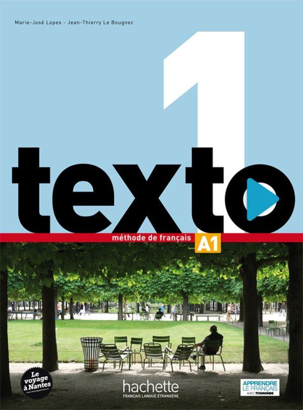 TEXTO 1 : udžbenik francuskog jezika za 1. razred jezičnih gimnazija i 1. i 2. razred gimnazija autora Marie-José Lopes, Jean-Thierry Le Bougnec