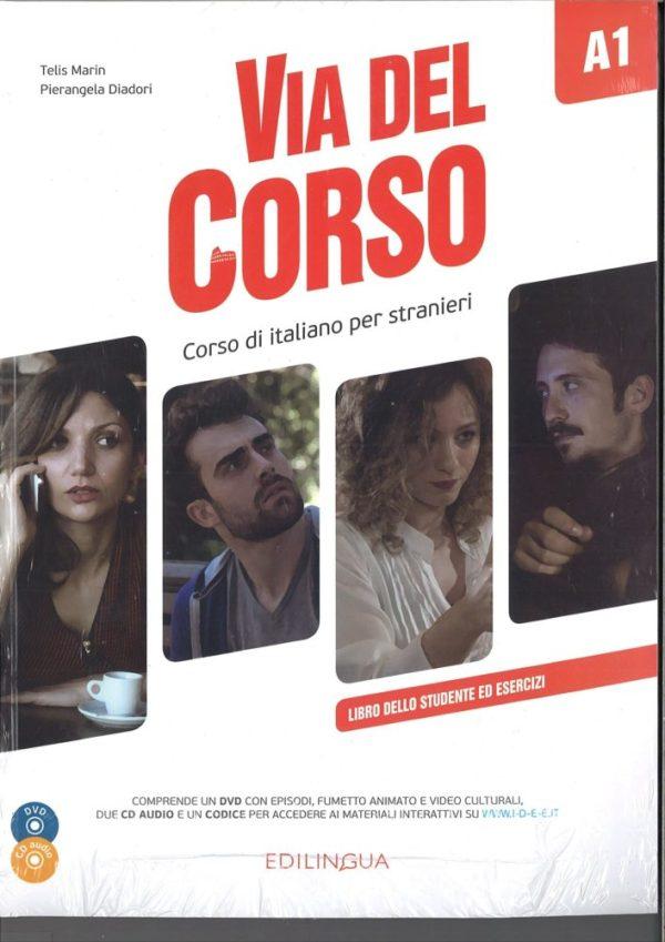 VIA DEL CORSO A1 : libro dello studente ed esercizi autora Tellis Marin, Pierangela Diadori