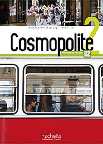 COSMOPOLITE 2 : udžbenik za francuski jezik za - 2. i/ili 3. razred gimnazija (nastavljači) i 3. i 4. razred (početnici) - Nathalie Hirschsprung, Tony Tricot