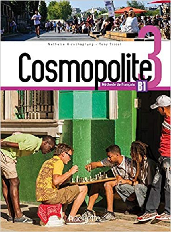 COSMOPOLITE 3 : udžbenik za francuski jezik, - 3 i/ili 4 razred gimnazije, 1. i 2. strani jezik (početno i napredno učenje) - Nathalie Hirschsprung, Tony Tricot