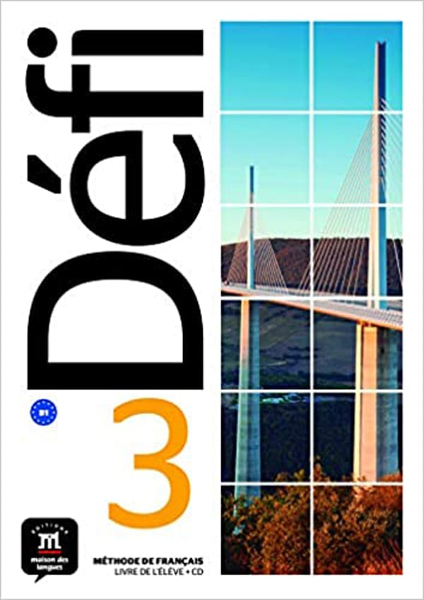 DÉFI 3 : udžbenik za francuski jezik, -  3. i/ili 4. razred gimnazija nastavljači; 2. i/ili 3. razred gimnazija dvojezičari, prvi i drugi strani jezik (početno i napredno učenje) - Pascal Biras, Anna Chevrier, Stéphanie Witta, Raphaële Fouillet, Christian Ollivier