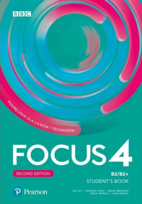 FOCUS 4 2nd EDITION : with extra online practice : za 2. i 3. ili 3. razred gimnazija,  prvi strani jezik (10. i 11. godina učenja); za 2. ili 2. i 3., ili 3. razred četvrtogodišnjih škola, drugi ili prvi strani jezik (7., 8., 10. i 11. godina učenja); za 2. razred medicinskih škola, drugi ili prvi strani jezik (7. i 10. godina učenja), za 3. razred gimnazija, drugi strani jezik (8. godina učenja) autora Sue Key, Vaughan Jones, Daniel Brayshaw, Beata Trapnell, Dean Russell