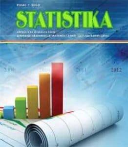 STATISTIKA : udžbenik za ekonomiste i komercijaliste autora Snježana Pivac, Boško Šego