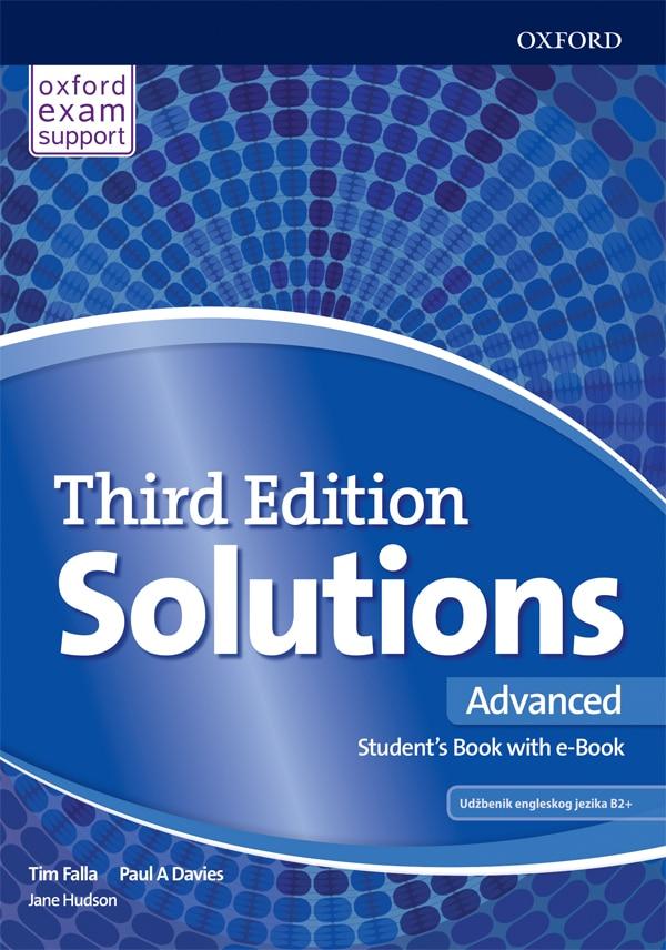 SOLUTIONS THIRD EDITION ADVANCED : Class book with eBook : udžbenik engleskog jezika za 3. razred gimnazija, prvi strani jezik; 3. razred jezičnih gimnazija, drugi strani jezik, 11. godina učenja autora Tim Falla, Paul A. Davies