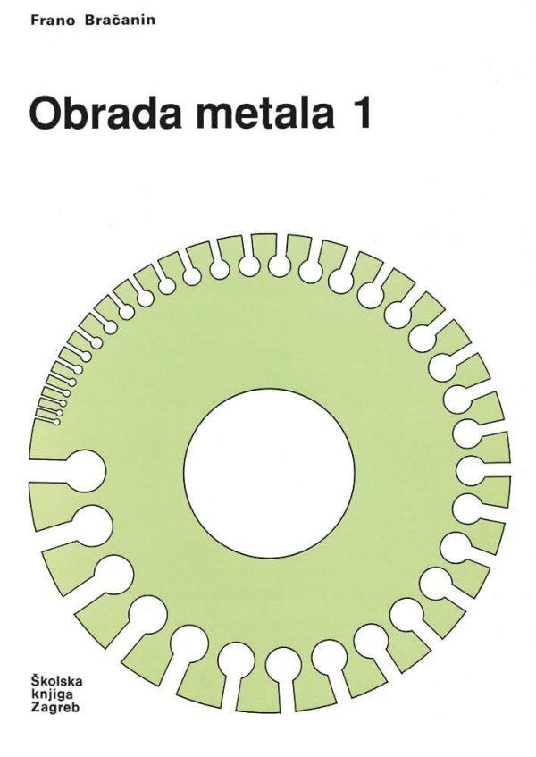 Obrada metala 1 autora Frano Bračanin