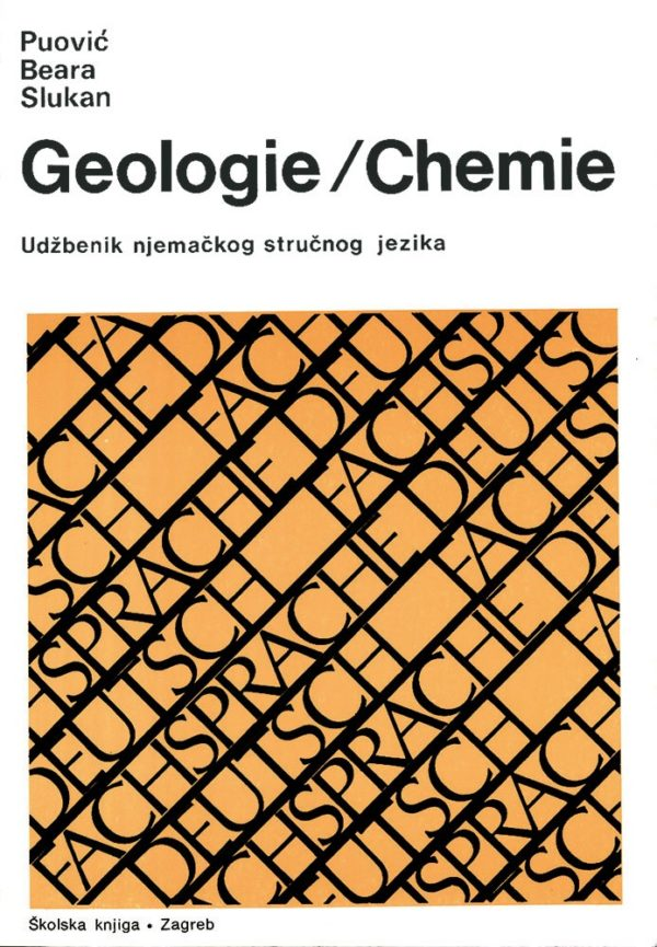Geologie/Chemie - Fachsprache Deutsch autora Angelina Puović, Bosiljka Beara, Hana Slukan