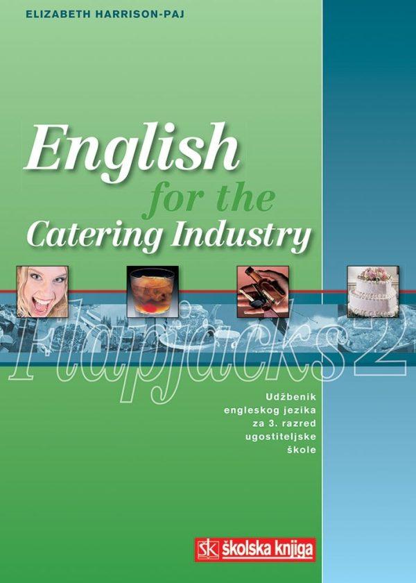 ENGLISH FOR THE CATERING INDUSTRY-FLAPJACKS 2, udžbenik, 3. razred, 8. godina učenja za ugostiteljske i turističke škole autora Elizabeth Harrison - Paj