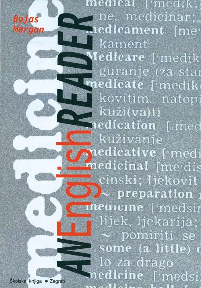 AN ENGLISH READER-MEDICINE, udžbenik engleskog jezika za 3. i 4. razred zdravstvenih škola autora Sunita Bujas, Vesna Margan