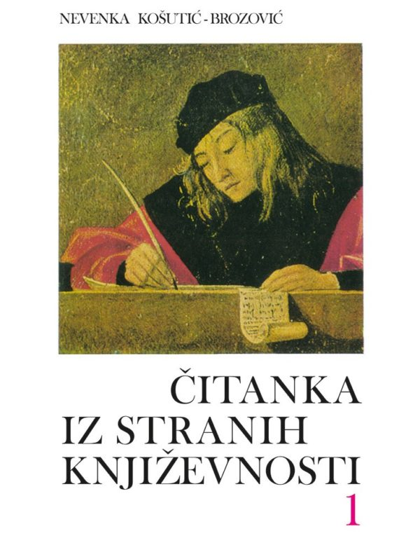 Čitanka iz stranih književnosti 1 - za 1. i 2. razreda autora Nevenka Košutić - Brozović