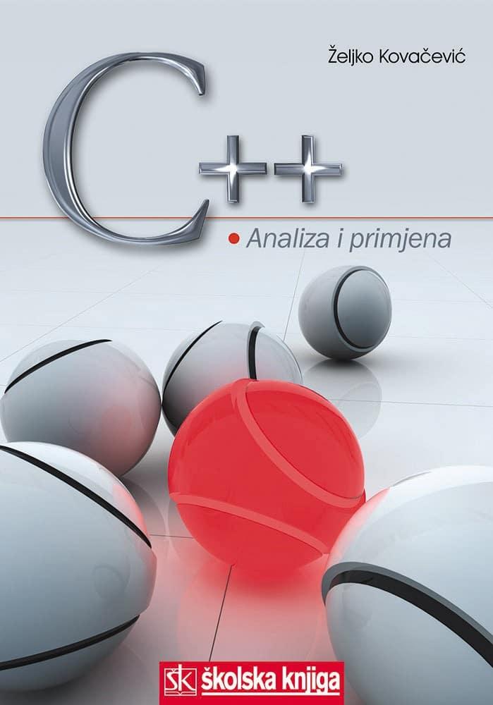 C++ ANALIZA I PRIMJENA autora Željko Kovačević