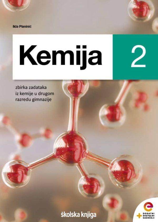 kemija 2 - zbirka zadataka za kemiju u drugom razredu gimnazije autora Ilda Planinić