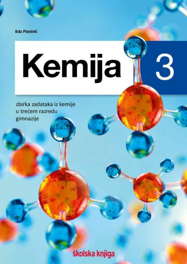 kemija 3 - zbirka zadataka za kemiju u trećem razredu gimnazije autora Ilda Planinić