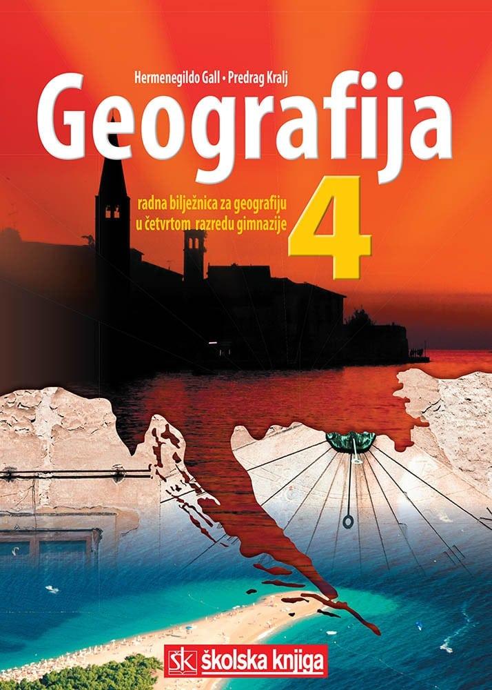 geografija 4: radna bilježnica iz geografije za 4. razred gimnazije autora Hermenegildo Gall, Predrag Kralj