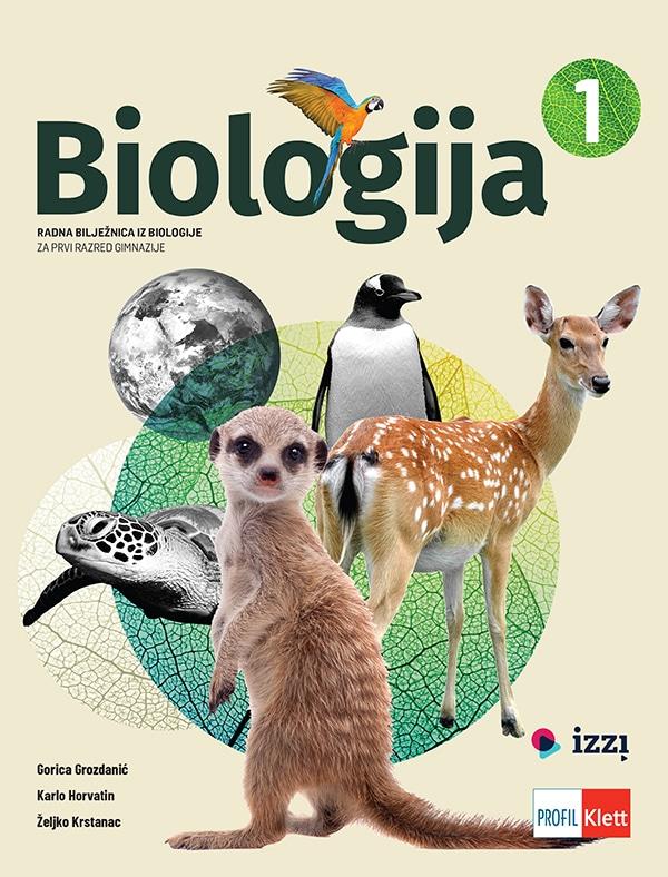 Biologija 1 radna bilježnica iz biologije za prvi razred gimnazije - Gorica Grozdanić, Karlo Horvatin, Željko Krstanac