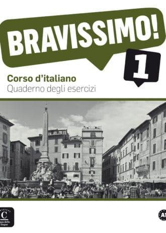Bravissimo 1 : radna bilježnica za talijanski jezik, 1. i/ili 2. razred SŠ autora Michael Morel, Evelina Bologna-Tollemer, Caroline Sarian
