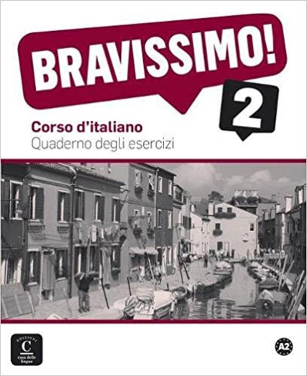 bravissimo! A2 radna bilježnica za - talijanski jezik, 2. i/ili 3. razred gimnazija, prvi i drugi strani jezik (početno i napredno učenje) - Michel Morel, Evelina Bologna-Tollemer, Caroline Sarian