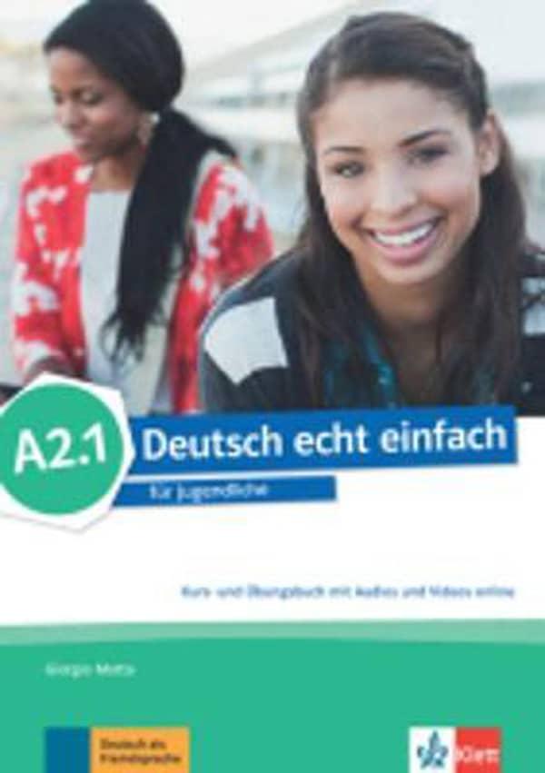 DEUTSCH ECHT EINFACH A2.1 : udžbenik za 1. i/ili 2. razred gimnazija i strukovnih škola, 1. i/ili 2. i 6./ili 7. godina učenja, početnici i nastavljači autora Giorgio Motta