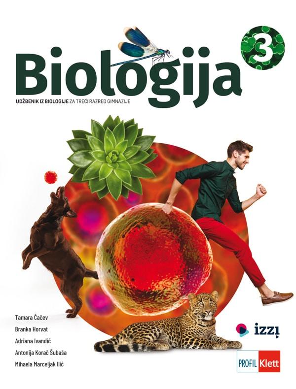 BIOLOGIJA 3 udžbenik iz biologije za treći razred gimnazije autora Tamara Čačev, Branka Horvat, Adriana Ivandić, Antonija Korač Šubaša, Mihaela Marceljak Ilić