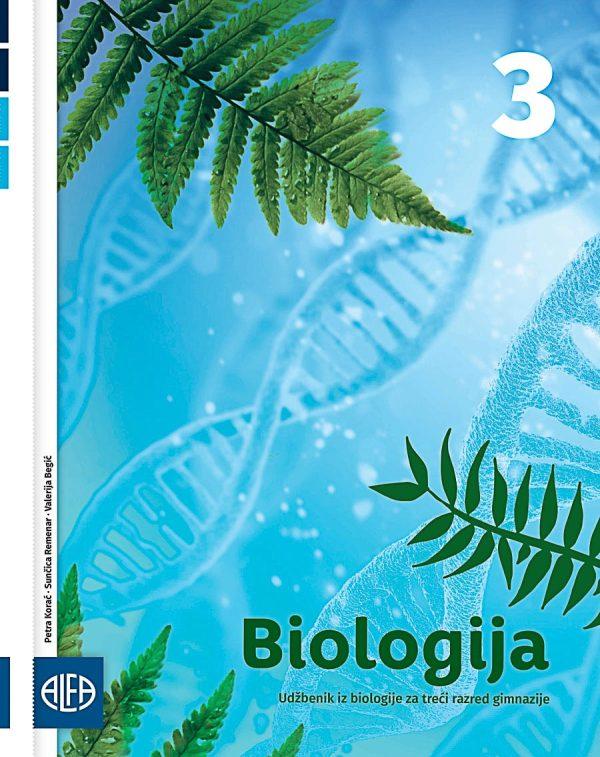 BIOLOGIJA 3 : udžbenik iz biologije za treći razred gimnazije autora Petra Korać, Sunčica Remenar, Valerija Begić