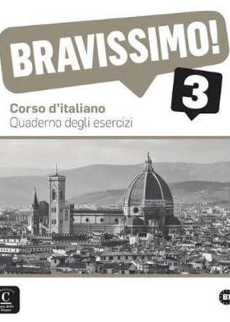 bravissimo! B1 3  : radna bilježnica za talijanski jezik,