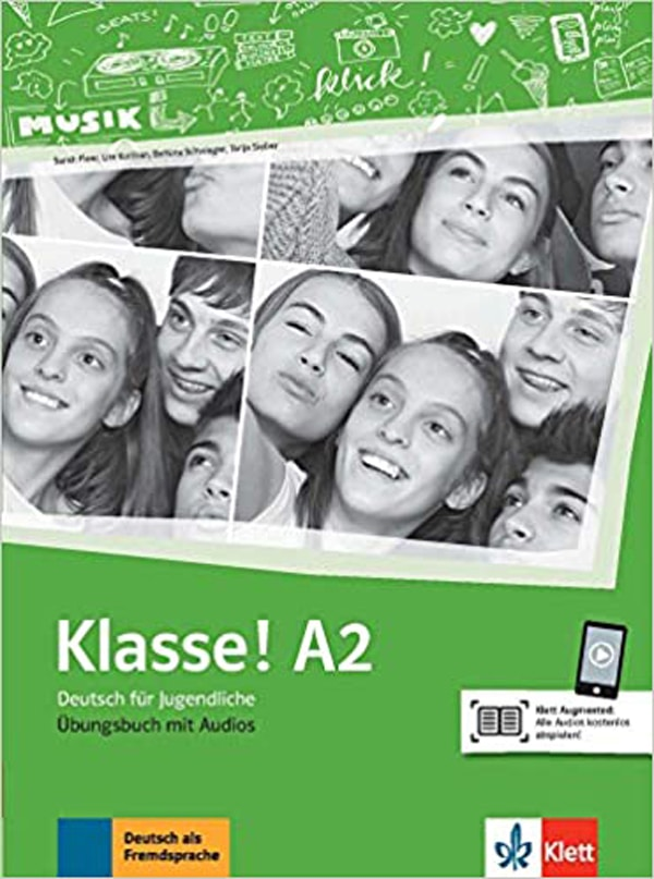 klasse! A2 radna bilježnica za 2. i 3. razred gimnazija i strukovnih škola, 2. i 3. godina učenja, početnici, 2. strani jezik autora Sarah Fleer, Ute Koithan, Bettina Schwieger, Tanja Sieber