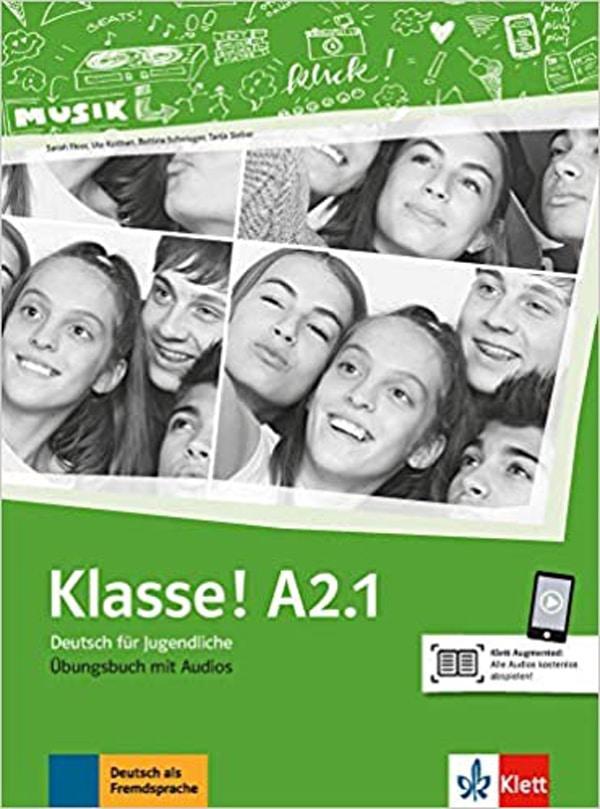 KLASSE! A2.1 radna bilježnica za 3. razred gimnazija i strukovnih škola, 3. godina učenja, početnici, 2. strani jezik autora Sarah Fleer, Ute Koithan, Bettina Schwieger, Tanja Sieber