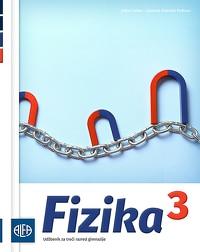 FIZIKA 3 : udžbenik iz fizike za treći razred gimnazije autora Jakov Labor, Jasmina Zelenko Paduan