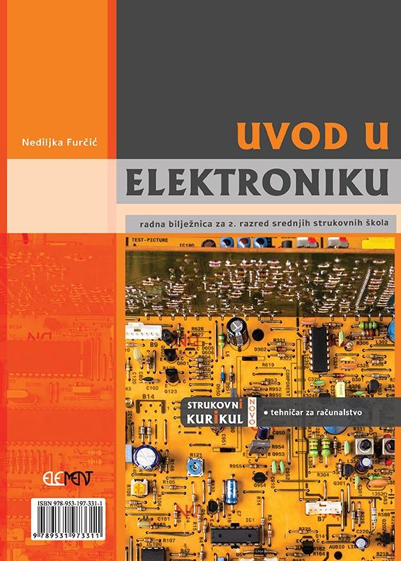 uvod u elektroniku, radna bilježnica za 2. razred srednjih strukovnih škola autora Nediljka Furčić