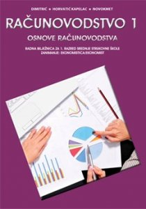 računovodstvo 1 : radna bilježnica za ekonomiste autora Mira Dimitrić, Marija Horvatić-Kapelac, Kapelac, Miran Novokmet