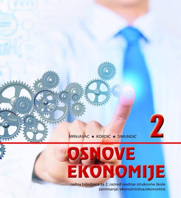 Osnove ekonomije 2, radna bilježnica autora Mrnjavac-Kordić-Šimundić