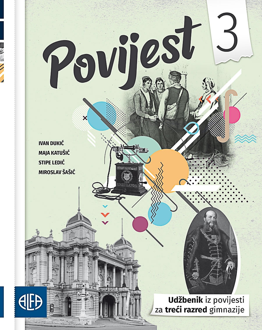 POVIJEST 3 : udžbenik iz povijesti za treći razred gimnazije autora Maja Katušić, Stipe Ledić, Ivan Dukić, Miroslav Šašić