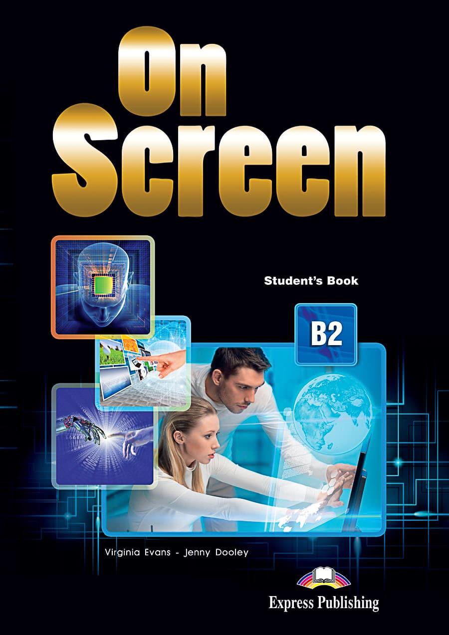 ON SCREEN B2 : udžbenik iz engleskog jezika za 3. i 4. razred gimnazija i četverogodišnjih strukovnih škola, prvi strani jezik autora Virginia Evans, Jenny Dooley