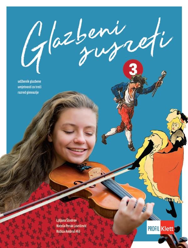 GLAZBENI SUSRETI 3 : udžbenik glazbene umjetnosti  za treći razred gimnazije autora Ljiljana Ščedrov, Nataša Perak Lovričević, Ružica Ambruš-Kiš