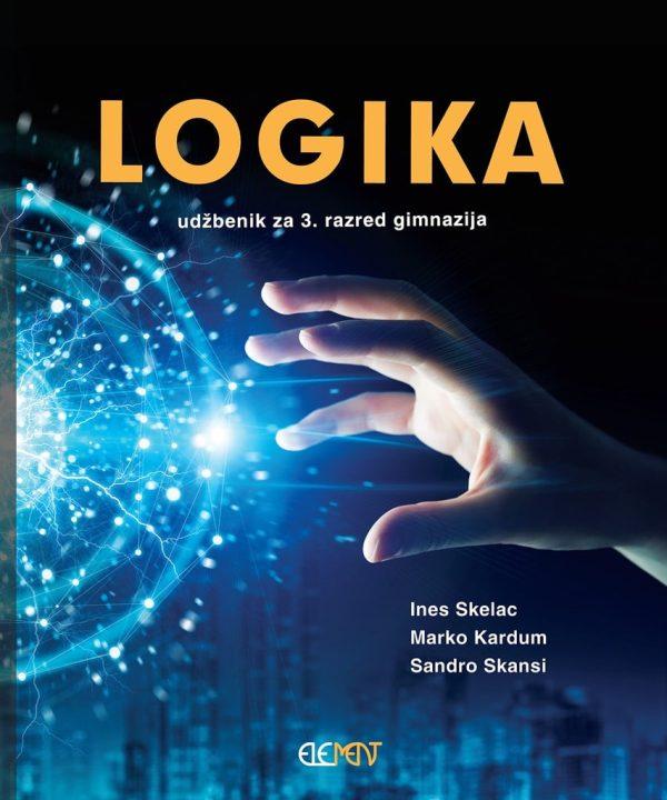 LOGIKA : udžbenik za 3. razred gimnazija autora Ines Skelac, Marko Kardum, Sandro Skansi
