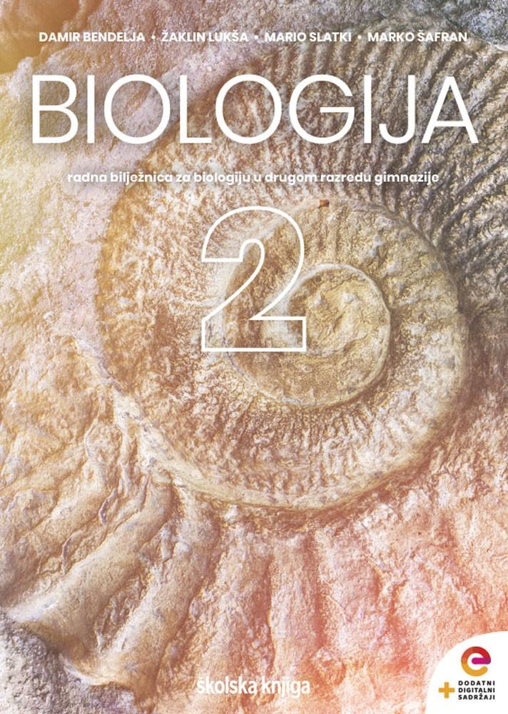 biologija 2: radna bilježnica za biologiju u drugom razredu gimnazije