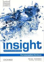 insight PRE_INTERMEDIATE radna bilježnica za engleski jezik za 1.razred ČETVEROGODIŠNJIH strukovnih škola autora Mike Sayer, Rachael Roberts
