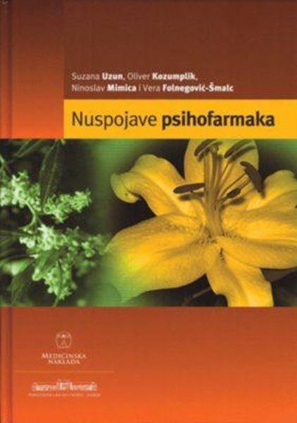 Nuspojave psihofarmaka Suzana Uzun, Oliver Kozumplik, Ninoslav Mimica i Vera Folnegović-Šmalc